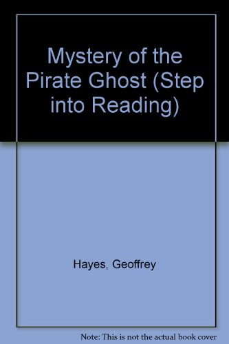 9780552523974: Mystery of the Pirate Ghost (Step into Reading)