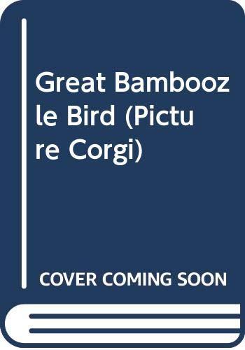 9780552524018: Great Bamboozle Bird (Picture Corgi)