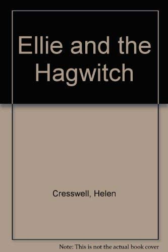 Ellie and the Hagwitch: Helen Cresswell