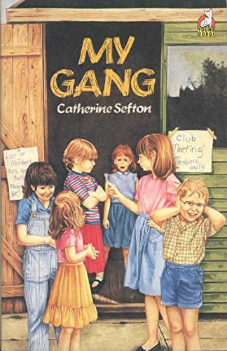 My Gang (Young Corgi Books): Sefton, Catherine