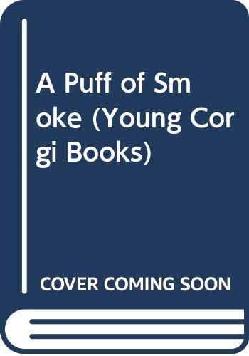 A Puff of Smoke (Young Corgi Books): Sefton, Catherine