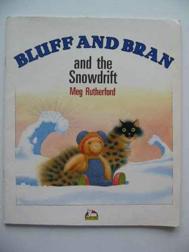 9780552525664: Bluff and Bran and the Snowdrift (Picture Corgi)