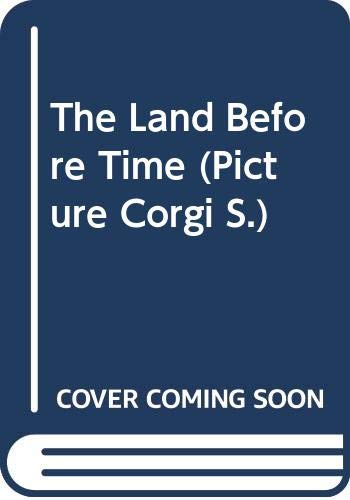 9780552525671: The Land Before Time (Picture Corgi)