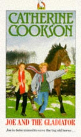 Joe and the Gladiator: Catherine Cookson