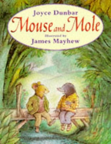 Mouse and Mole (Mouse & Mole) (0552527041) by Dunbar, Joyce