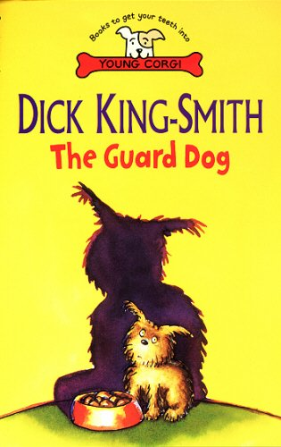 9780552527316: GUARD DOG_ THE (By Myself Book)