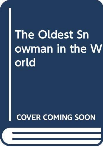9780552527491: The Oldest Snowman in the World