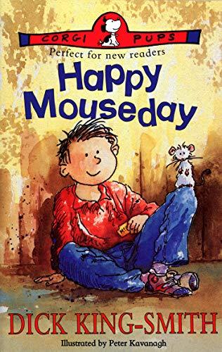 Happy Mouseday (Corgi Pups: Perfect for new: King-Smith, Dick
