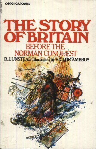 9780552540018: Story of Britain: Before the Norman Conquest (Carousel Books)