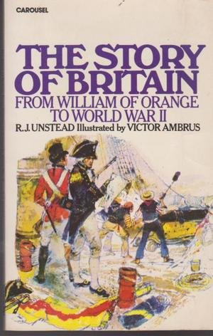 9780552540049: Story of Britain: William of Orange to World War Two (Carousel Books)