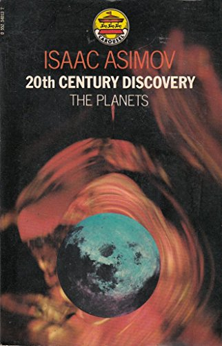 20th Century Discovery: The Planets (Carousel Books): Isaac Asimov