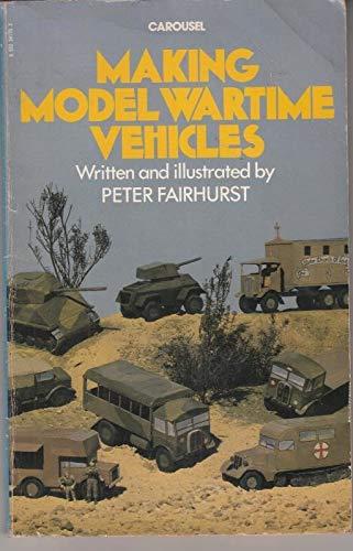 9780552541756: Making Model Wartime Vehicles (Carousel Books)
