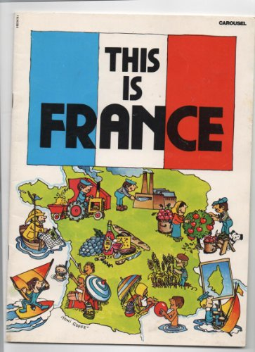 This Is France (Carousel Books)