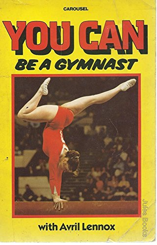 9780552541985: You Can be a Gymnast (Carousel Books)