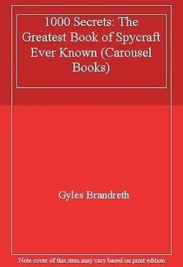 9780552542074: 1000 Secrets: The Greatest Book of Spycraft Ever Known (Carousel Books)