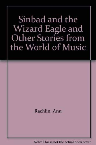 9780552542647: Sinbad and the Wizard Eagle and Other Stories from the World of Music