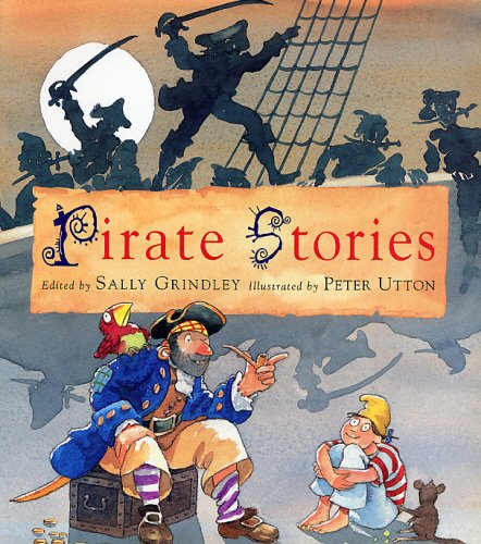 Pirate Stories: Grindley, Sally