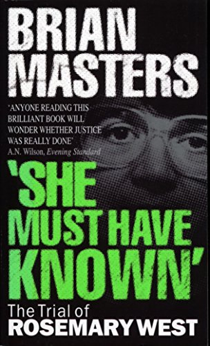 9780552545365: She Must Have Known: The Trial of Rosemary West