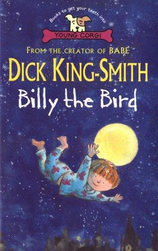 Billy the Bird (Young Corgi): King-Smith, Dick