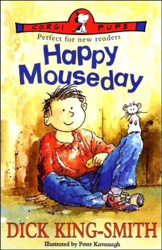 Happy Mouseday: King-Smith, Dick