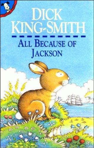 All Because of Jackson: King-Smith, Dick