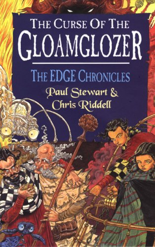 THE CURSE OF THE GLOAMGLOZER (EDGE CHRONICLES): PAUL STEWART