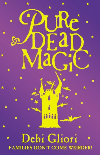 Pure Dead Magic (0552547573) by Debi Gliori
