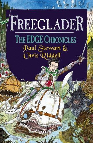The Edge Chronicles 7: Freeglader: Stewart, Paul