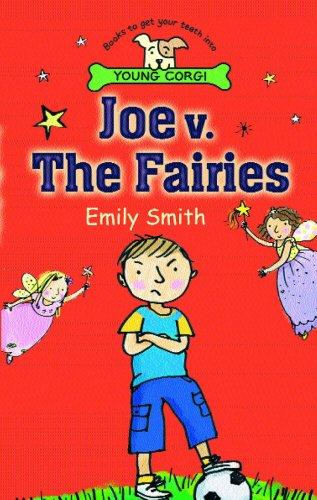 Joe v. the Fairies (Young Corgi): Smith, Emily