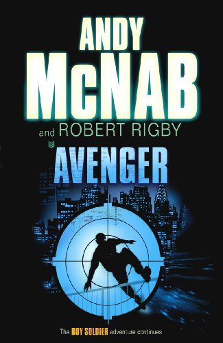 9780552552233: Avenger. Andy McNab and Robert Rigby (Boy Soldier)