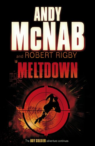 9780552552240: Meltdown. Andy McNab and Robert Rigby (Boy Soldier)