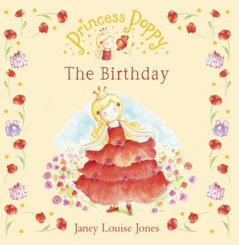 9780552553353: Princess Poppy: The Birthday (Princess Poppy Picture Books)