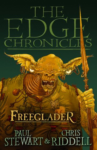 9780552554282: The Edge Chronicles 9: Freeglader: Third Book of Rook