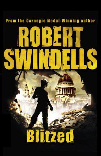 Blitzed: Swindells, Robert