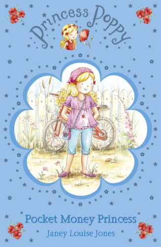 Princess Poppy: Pocket Money Princess (Princess Poppy: Jones, Janey Louise