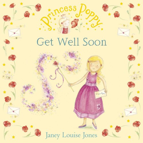 9780552556040: Princess Poppy: Get Well Soon