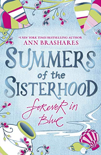9780552556392: Summers of the Sisterhood: Forever in Blue