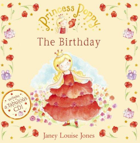 9780552556422: Princess Poppy: The Birthday (Princess Poppy Picture Books)