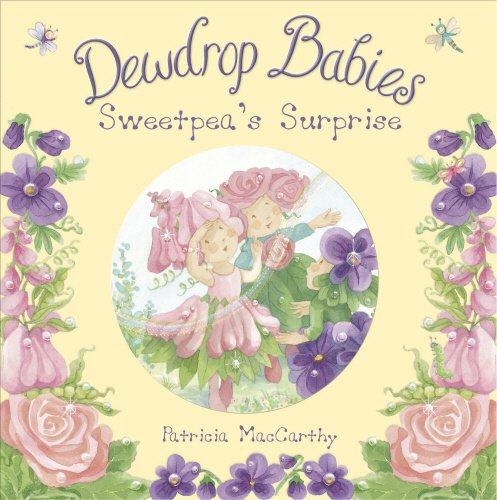 9780552556538: Dewdrop Babies: Sweetpea's Surprise