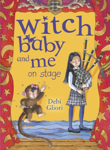 Witch Baby and Me On Stage (0552556793) by Debi Gliori