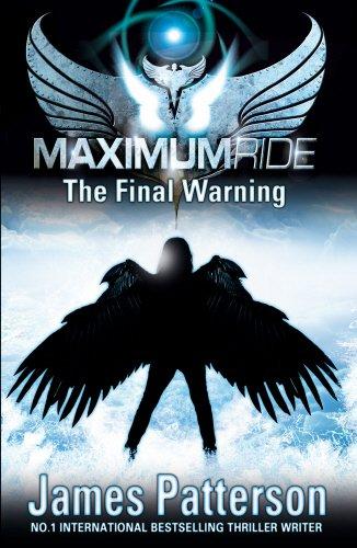 9780552558112: Maximum Ride: The Final Warning (Maximum Ride Series)