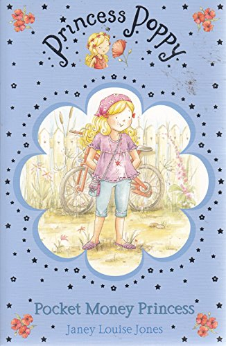 Pocket Money Princess (Princess Poppy): Janey Louise Jones