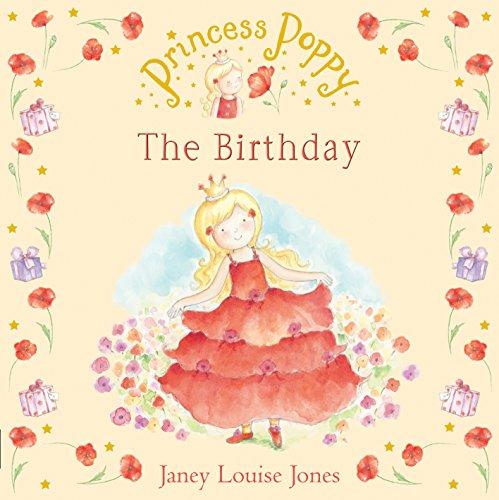 9780552561365: Princess Poppy: The Birthday (Princess Poppy Picture Books)