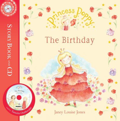 9780552561372: Princess Poppy: The Birthday (Princess Poppy Picture Books)