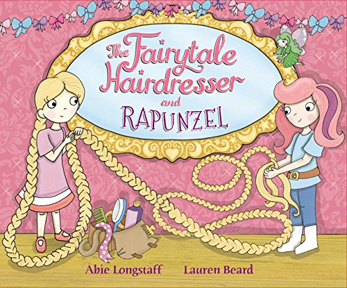 9780552561860: The Fairytale Hairdresser: Or How Rapunzel Got Her Prince!