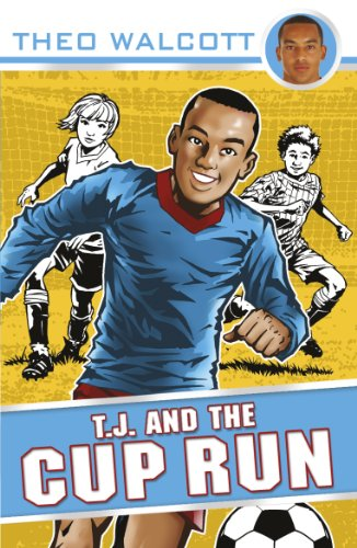 9780552562478: T.J. and the Cup Run (T.J. (Theo Walcott))