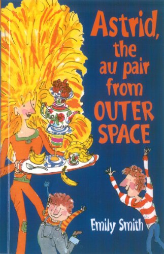 Astrid, the Au Pair from Outer Space