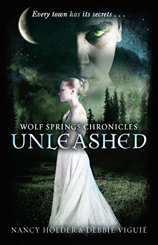 9780552564540: Unleashed (Wolf Springs Chronicles)