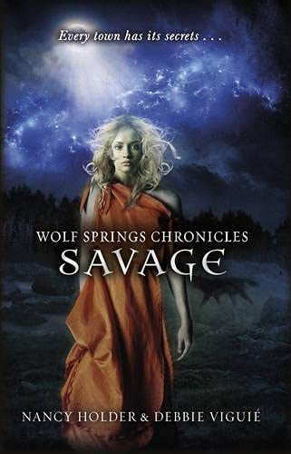 9780552564564: Wolf Springs Chronicles: Savage: Book 3 (Wolf Springs Chronicles 3)