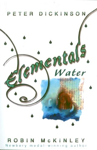 9780552565011: Elementals - Water. Collected by Peter Dickinson and Robin McKinley